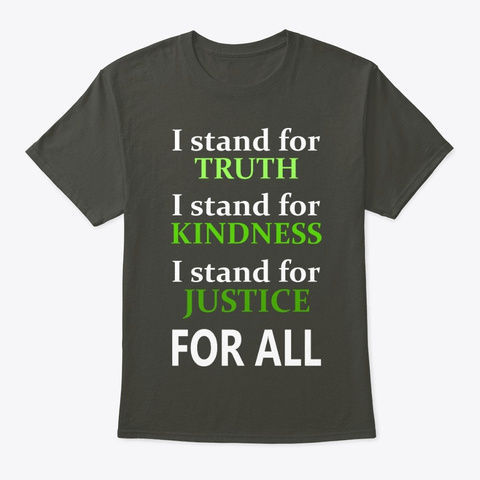 I Stand For Truth Smoke Gray T-Shirt Front