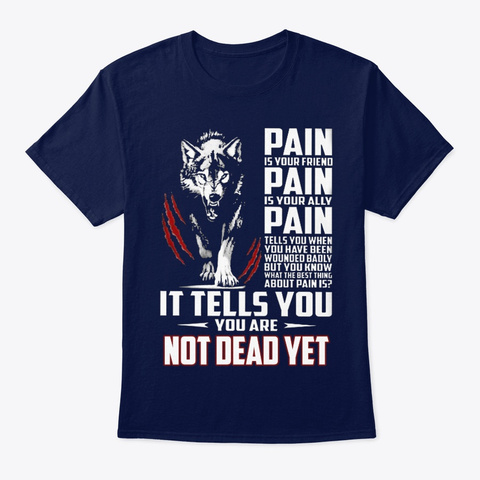 Wolf It Tells You You Are Not Dead Yet Navy T-Shirt Front