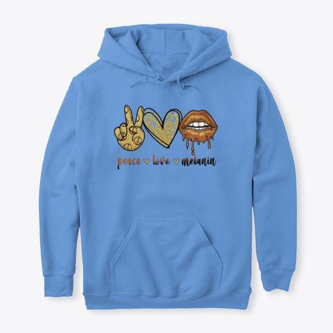Peace Love Melanin Peace Sign Shirt Carolina Blue T-Shirt Front
