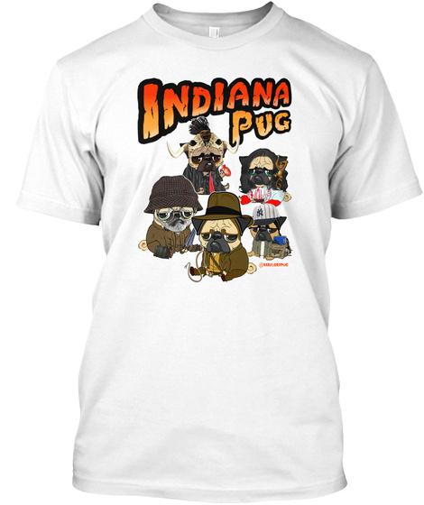 Indiana Pug White T-Shirt Front