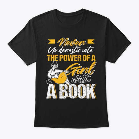 The Power Of A Girl With A Book Black T-Shirt Front