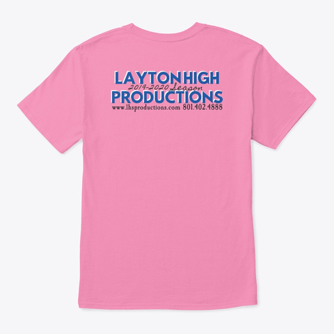 Hello Dolly, Layton High School Pink T-Shirt Back