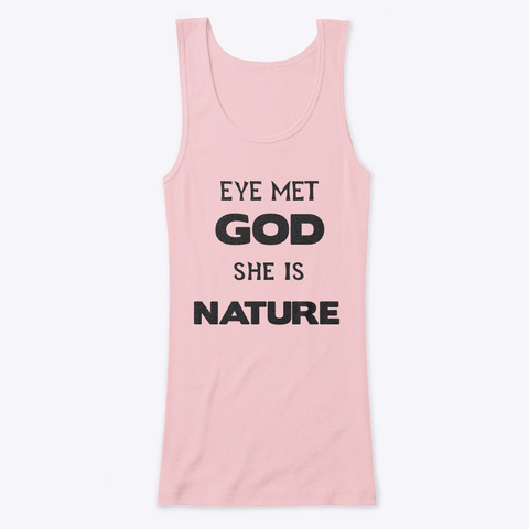 God Is Nature Soft Pink T-Shirt Front