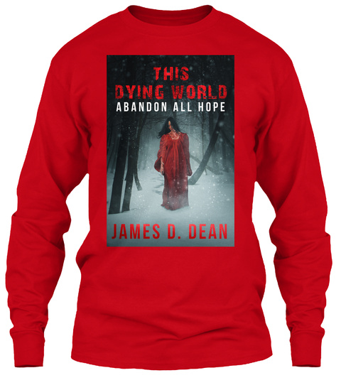 Long Sleeve Tee This Dying World Ii Red T-Shirt Front
