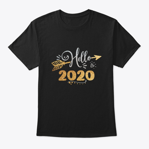 Hello 2020 Arrow Happy New Year Eve Holi Black T-Shirt Front