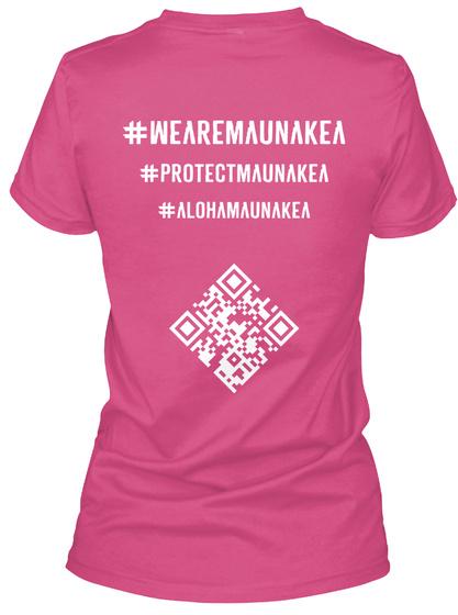#Weadsmaunakea #Protecrmaunakea #Alohamaunakea Wow Pink Camiseta Back
