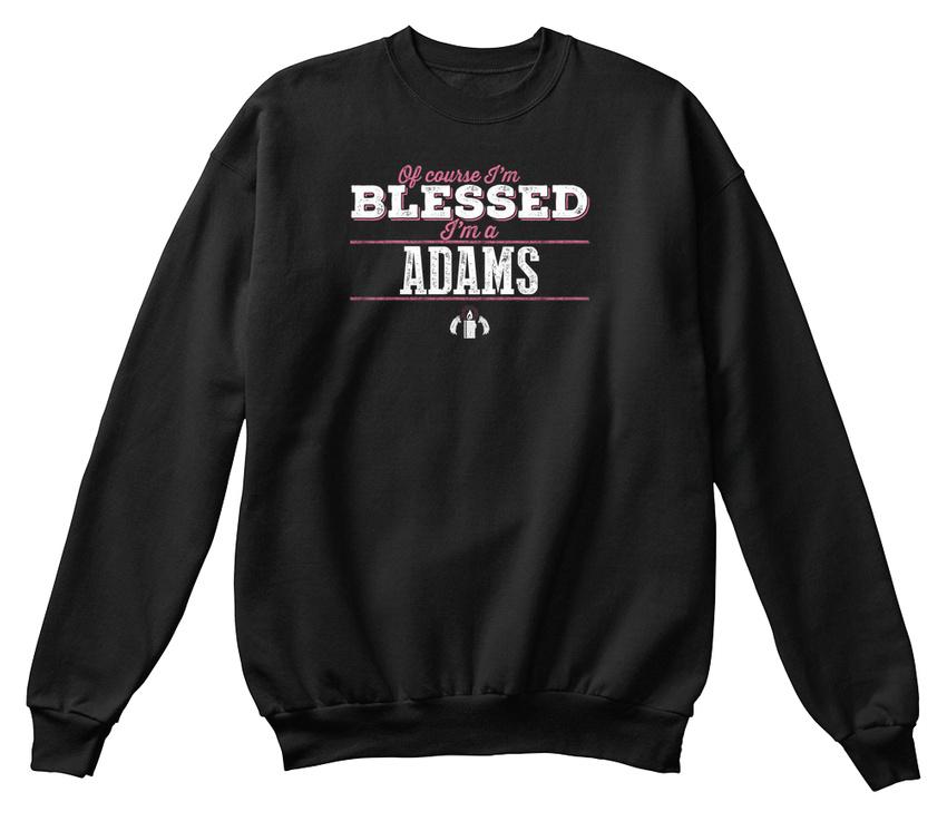 Adams Of confortable en Sweat son shirt Course Unique Blessed genre Im vqtIxTZ