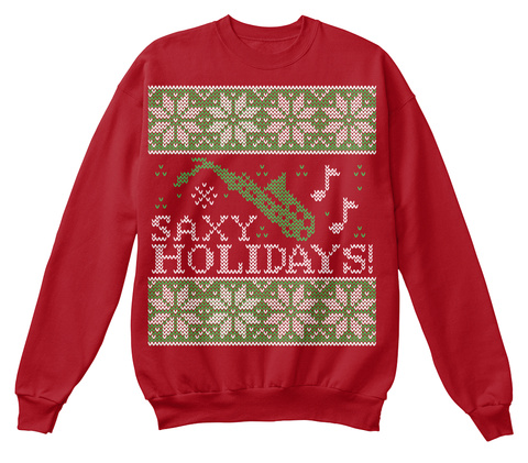 Saxy Holidays!  Deep Red  T-Shirt Front