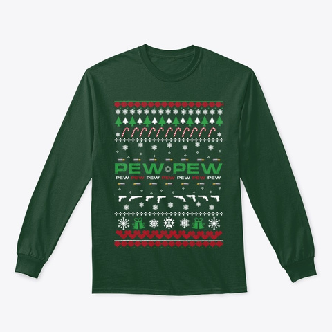 Ugly Christmas Pew Pew Pew Forest Green T-Shirt Front