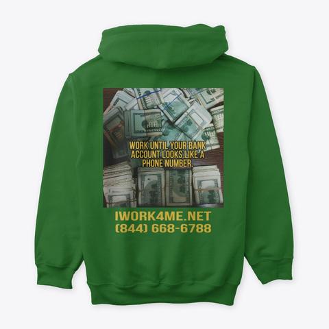 Bank Account Looks Like A Phone Number~! Irish Green T-Shirt Back