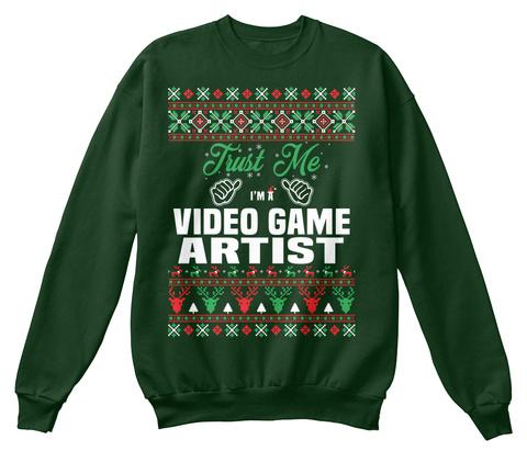 Trust Me I'm A Video Game Artist Deep Forest  T-Shirt Front