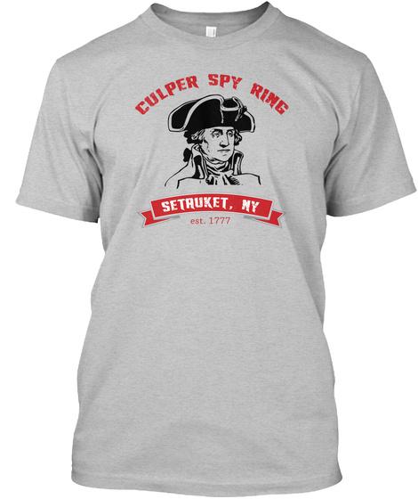 Culper Spy Ring Setruket, Ny Est. 1777 Light Heather Grey  T-Shirt Front