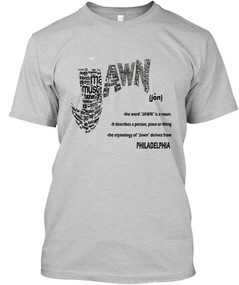 Jawn Tee Light Steel T-Shirt Front
