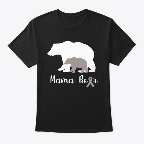 Brain Cancer Mama Bear Awareness Gift Black T-Shirt Front
