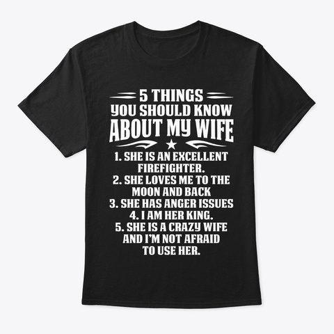 5 Things Wife Of Firefighter Apparel Black T-Shirt Front