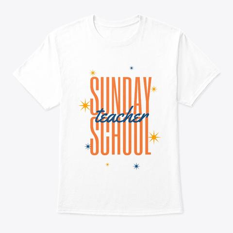 Sunday School Teacher White T-Shirt Front