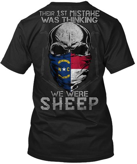 North Carolina: Their First Mistake Black T-Shirt Back