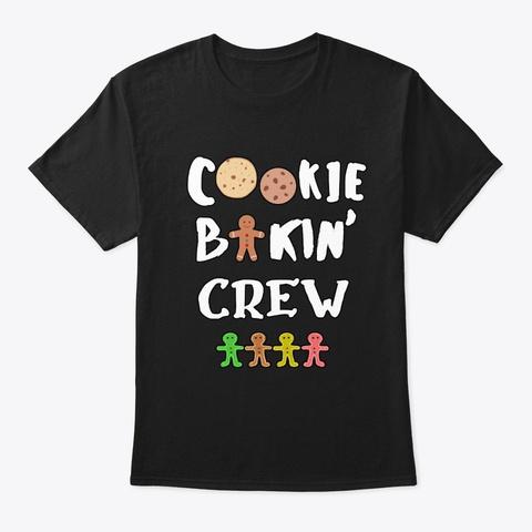 Cookie Baking Crew Black Camiseta Front