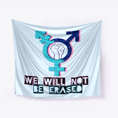 We Will Not Be Erased Pale Blue T-Shirt Front