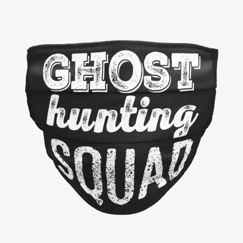 Ghost Hunting Squad Black T-Shirt Front