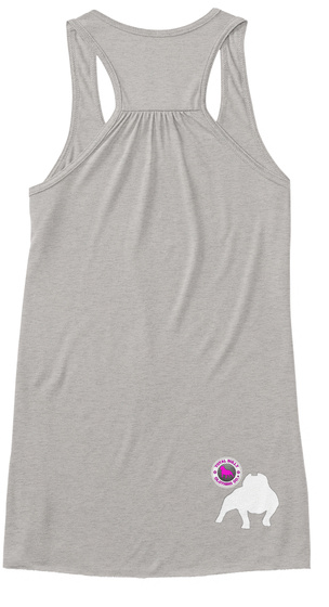 Total Bully   Ladies Flow Tank Athletic Heather T-Shirt Back