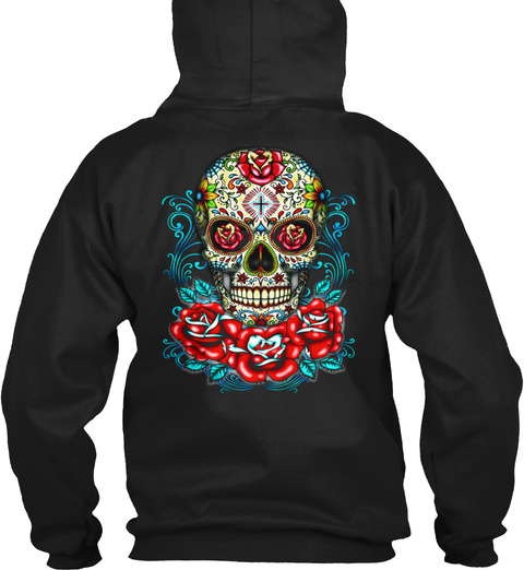 Awesome Sugar Skulls Tee Black Sweatshirt Back