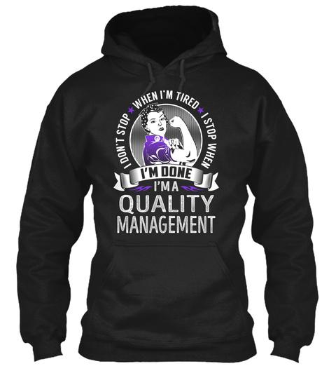 Quality Management   Never Stop Black T-Shirt Front