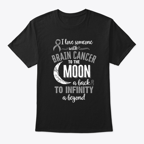 I Love Someone With Brain Cancer Tee  Black T-Shirt Front