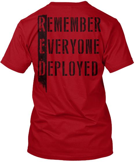 Remember Everyone Deployed Deep Red T-Shirt Back