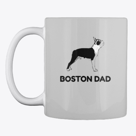 Boston Terrier Dad Light Grey T-Shirt Front