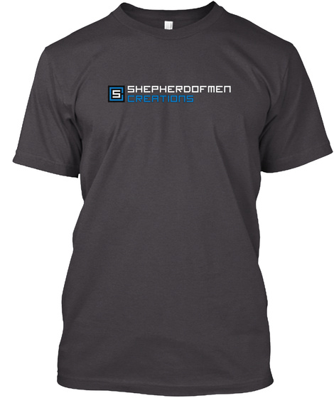 Shepherdofmen Charity Apparel  Heathered Charcoal  T-Shirt Front