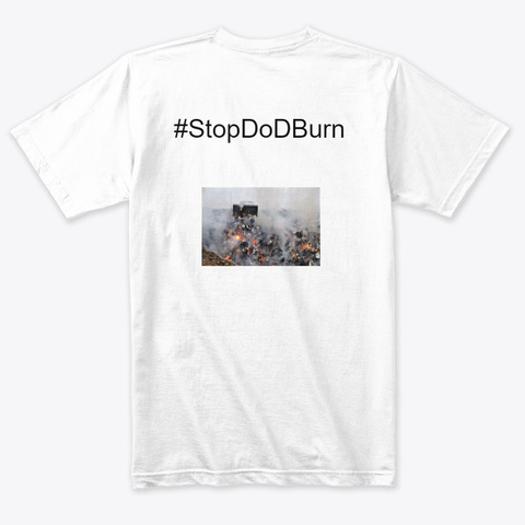 Burn Pit Conference  Heather White T-Shirt Back