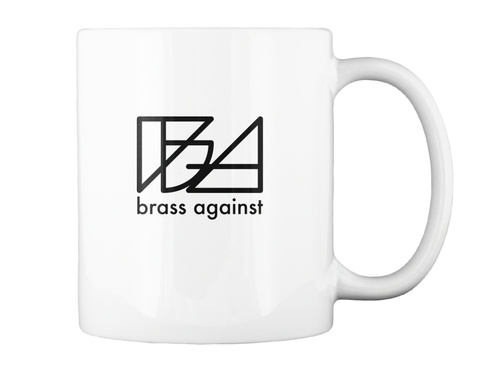 Brass Against  White Mug Back