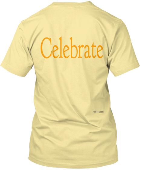 Celebrate Banana Cream T-Shirt Back
