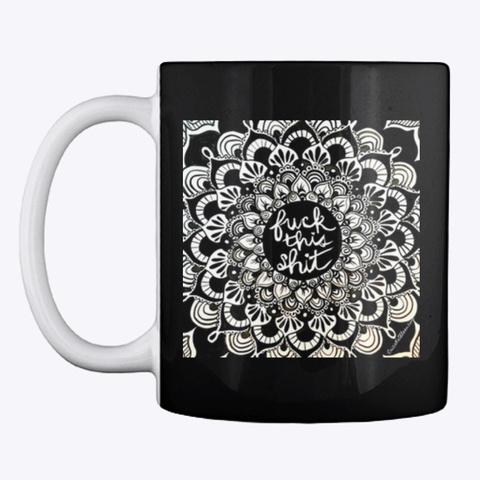 F$%# This S&%$ Mug Black T-Shirt Front