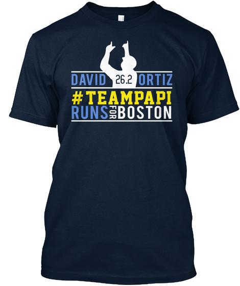David 26.2 Oritz #Teampapi Runs The Boston Marathon New Navy T-Shirt Front