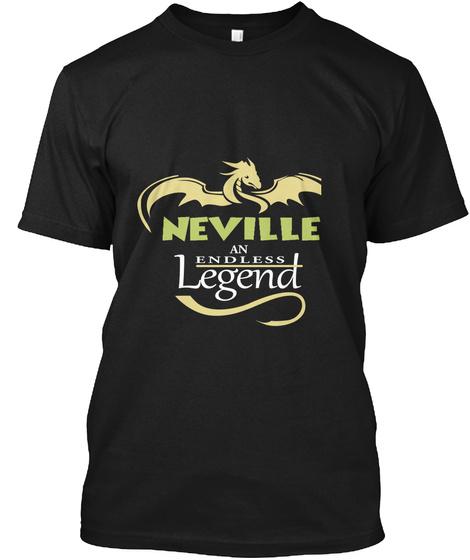 Neville An Endless Legend Black T-Shirt Front
