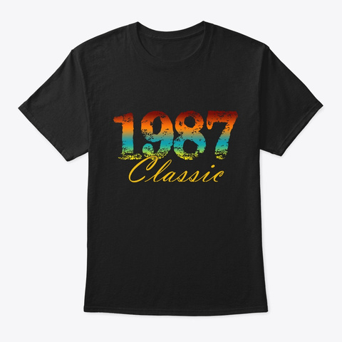 Classic 1987 Born In 1987 Novelty Gift Black T-Shirt Front