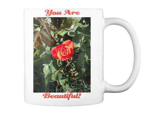 You Are Beautiful! White Mug Back