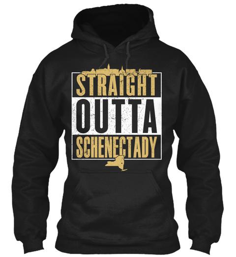 Straight Outta Schenectady  Black T-Shirt Front