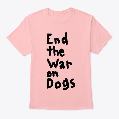 Dog War Pale Pink T-Shirt Front