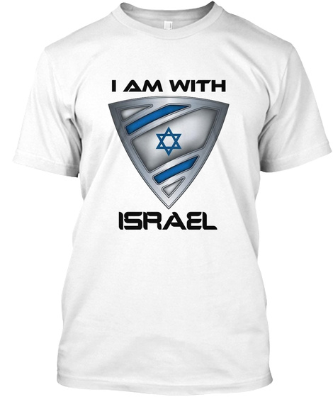 I Am With Israel White T-Shirt Front