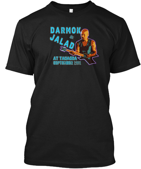 Darmok & Jalad At Tanagra September 1991 Black T-Shirt Front