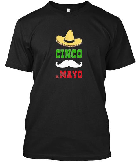 Cinco De Mayo Mexican Flag Color  Black T-Shirt Front