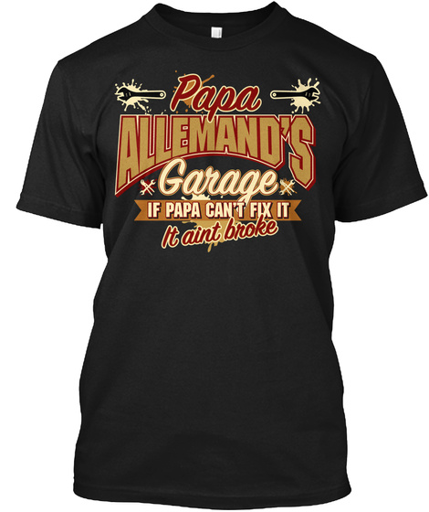 Papa Allemand's Garage Black T-Shirt Front