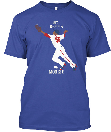 My Betts On Mookie Deep Royal T-Shirt Front