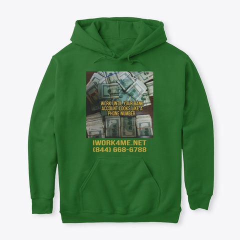 Bank Account Looks Like A Phone Number~! Irish Green T-Shirt Front