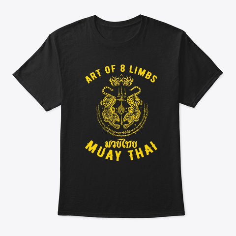 Muay Thai Mma Tiger Art Of 8 Limbs Kickb Black T-Shirt Front