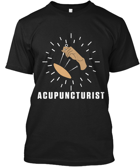 Acupuncture Pointer Funny Acupuncturist Black T-Shirt Front