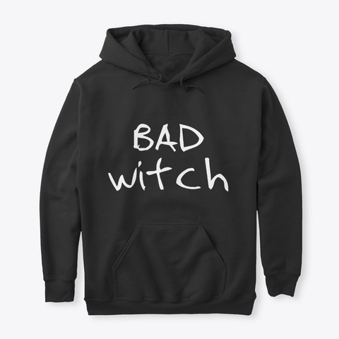 Bad Witch Trick Or Treat Halloween  Black T-Shirt Front
